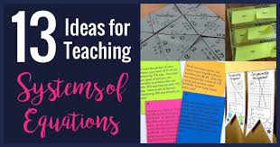 ideas for teaching systems of equations