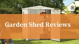 best garden shed reviews uk 2020