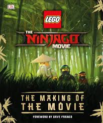 Download The LEGO® NINJAGO® MOVIE The Making of the Movie by ...