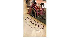 The Stranger on the Street - Kindle edition by Thomas, Melisa ...