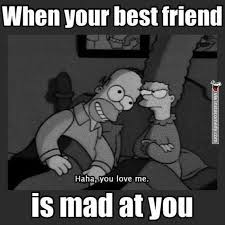 when your best friend is mad at you dump a day