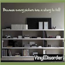 Because Every Picture Has A Story To Tell Wall Quote Mural Decal 36 Inches Walmart Com Walmart Com