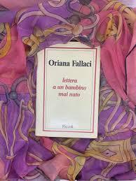 Lettera a un bambino mai nato di Oriana Fallaci - Pomezianews