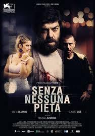 Senza nessuna pietà (2014) | Recensione Film