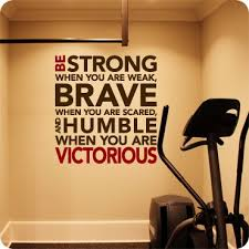 Be Strong Brave And Humble Workout Rooms Home Gym Design Gym Room
