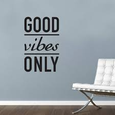 Motivational Art Decal Good Vibes Only Wall Text Decoration Vinyl Sticker For Sale Online
