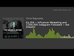Ep.394 ~ Influencer Marketing and 1,000,000 Instagram Followers ~ Adi  Arezzini - YouTube