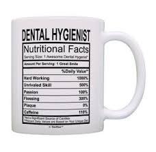 dental hygienist nutritional facts mug