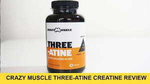 crazy muscle three atine review why