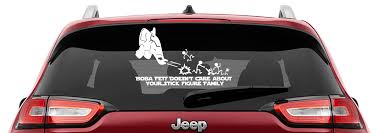 Boba Fett Doesn T Care Your Stick Figure Family Vinyl Decal Anti Stick Figure Family Decal