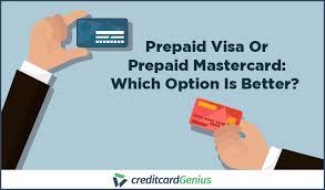 prepaid visa or prepaid mastercard