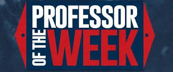 Professor of the Week: Dr. Byron Rogers - The Duster Today