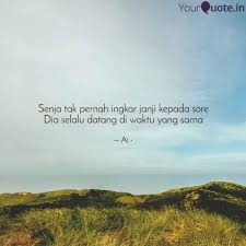 senja tak pernah ingkar j quotes writings by ary artdna