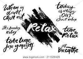 relax quote time t vector photo trial bigstock