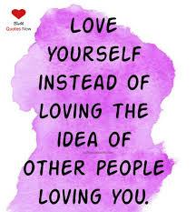 loving yourself quotes that will make you happy bulk quotes now