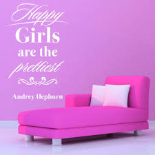 Happy Girls Are The Prettiest Wall Decal Style And Apply