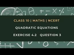 quadratic equations chapter 4 ex 4 2