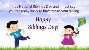 National Siblings Day 2020: Quotes ...