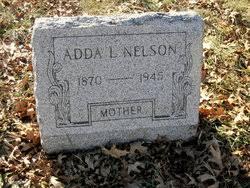"Adda L ""Addie"" Nelson (1870-1945) - Find A Grave Memorial"
