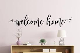 Welcome Home Wall Decal Welcome Home Decal Welcome Home Door Etsy