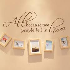 All Because Two People Fell In Love Wedding Decal Wall Decal Love Words Expressions Sayings Quotes Typography 12 X 38 S Love Quotes Wall Decalsdecal Wall Aliexpress