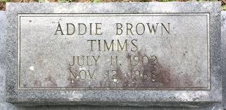 Addie Brown Timms (1902-1968) - Find A Grave Memorial