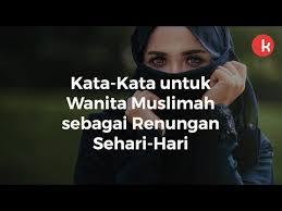 kata kata wanita muslimah sebagai renungan bijak tiap hari kepogaul