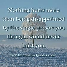 a person you thought would never hurt you informative quotes