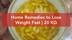 home remes to lose weight super fast