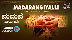 madarangiyalli selected kannada films wedding songs kannada