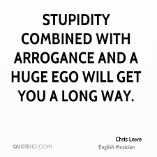top arrogance quotes and sayings