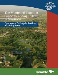 The Municipal Planning Guide To Zoning Bylaws In Manitoba