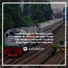 quotes railfans quotes railfans semangat • yuk tag kami dan gu