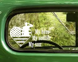 2 My Hero My Soldier My Son Army Decals Sticker The Sticker And Decal Mafia