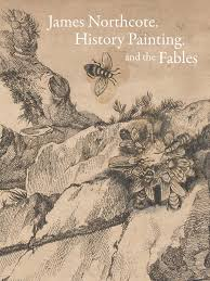 Buy James Northcote, History Painting, and the Fables (Yale Center ...
