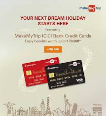makemytrip credit cards by icici bank