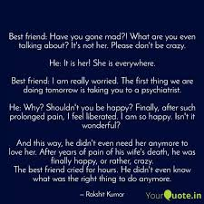 best friend have you gon quotes writings by rakshit kumar