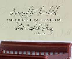 I Prayed For This Child 1 Samuel 1 27 Kids Nursery Baby Wall Decal Vinyl Art A32 Printing Jay