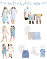 family beach photos outfit ideas what
