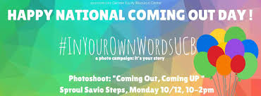 National Coming Out Day | Centers for Educational Justice & Community  Engagement