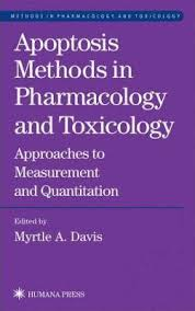 Apoptosis Methods in Pharmacology and Toxicology : Myrtle A. Davis ...