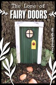 The Lore Of Fairy Doors Grove And Grotto
