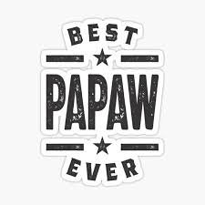 Papaw Stickers Redbubble