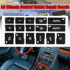 Ac Button Sticker Best For Fixing Worn Damaged A C Control Buttons Decal Replacement Fits For A4 B6 B7 2000 2004 Ac Climate Control Button Repair Decals Walmart Com Walmart Com