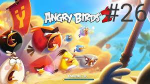 Angry birds 2 #26:Thua liên tục màn chơi chính - YouTube
