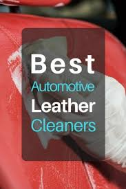 top 6 best leather cleaners for cars