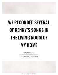 we recorded several of kenny s songs in the living room of my
