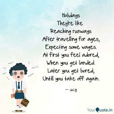 holidays they re like re quotes writings by chandu yadav