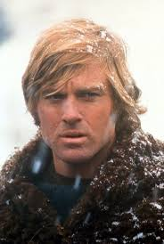 Jeremiah Johnson - Robert Redford He deserves another posting + this is an  excellent movie!   Robert redford, Cinéma, Actrice