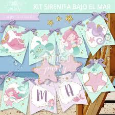 Kit Imprimible Sirenitas Bajo El Mar Tarjeta Decoracion Fiesta Sirenitas Printing A Party